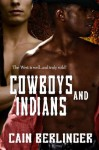 Cowboys and Indians - Cain Berlinger