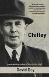 Chifley: A Life - David Day