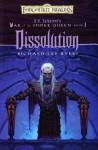 Dissolution (Forgotten Realms: War of the Spider Queen, #1) - Richard Lee Byers