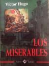 Los Miserables - Victor Hugo