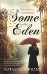 Some Other Eden - Natasha Farrant