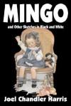 Mingo - Joel Chandler Harris