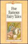 Five Famous Fairy Tales - Michael West