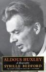 Aldous Huxley : A Biography - Sybille Bedford