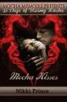 Mocha Kisses - Nikki Prince