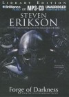 Forge of Darkness - Steven Erikson