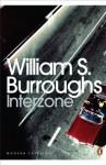 Interzone (Penguin Modern Classics) - William S Burroughs