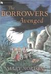 The Borrowers Avenged (The Borrowers #5) - Mary Norton