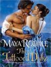 The Tattooed Duke - Maya Rodale, Carolyn Morris