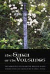 The Saga of the Volsungs: The Norse Epic of Sigurd the Dragon Slayer - Anonymous, Jesse L. Byock