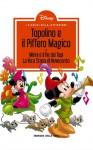 I classici della letteratura Disney n. 12: Topolino e il Piffero Magico - Walt Disney Company, Lars Jensen, Flemming Andersen, Carlo Panaro, Francesco Guerrini, Tito Faraci, Giorgio Cavazzano, Sergio Asteriti