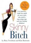 Skinny Bitch (Paperback) - Rory Freedman, Kim Barnouin