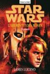 Star Wars - Labyrinth des Bösen: 3 (German Edition) - James Luceno, Regina Winter