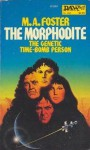 The Morphodite - M.A. Foster