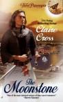 The Moonstone - Claire Cross, Claire Delacroix