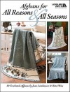 Afghans for All Reasons & All Seasons (Leisure Arts #4422) - Jean Leinhauser, Rita Weiss, Leisure Arts