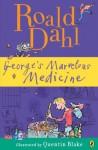 George's Marvelous Medicine - Quentin Blake, Roald Dahl