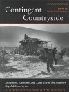 Contingent Countryside: Settlement, Economy, and Land Use in the Southern Argolid Since 1700 - Susan Sutton, Keith W. Adams, Argolid Exploration Project Staff