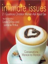 Intimate Issues: 21 Questions Christian Women Ask About Sex (MP3 Book) - Linda Dillow, Lorraine Pintus