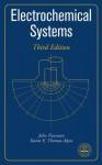 Electrochemical Systems - John Newman, Karen E Thomas-Alyea