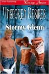 Unspoken Desires - Stormy Glenn