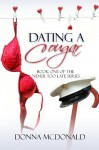 Dating A Cougar - Donna McDonald