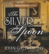 The Silver Spoon - John Galsworthy, Frederick Davidson
