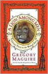 A Lion Among Men (Wicked Years Series #3) - Gregory Maguire
