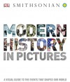 Modern History in Pictures - The Smithsonian Institution