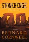 Stonehenge: 2000 B.C.--A Novel - Bernard Cornwell