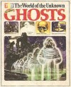 All About Ghosts (The World of the Unknown) - Christopher Maynard