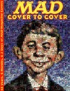 MAD - Cover to Cover: 48 Years, 6 Months, & 3 Days of MAD Magazine Covers - Frank Jacobs, MAD Magazine