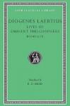 Lives of Eminent Philosophers, Vol 2, Books 6-10 - Diogenes Laërtius, R.D. Hicks