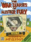 The War Diaries of Alistair Fury: Summer Helliday - Jamie Rix, Robert Llewellyn