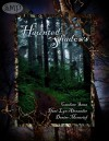 Haunted Shadows - Candace Sams, Dani-Lyn Alexander, Denise Moncrief
