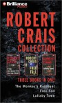The Monkey's Raincoat / Free Fall / Lullaby Town - Robert Crais, David Stuart, James Daniels