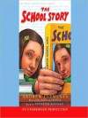 The School Story (Audio) - Andrew Clements, Spencer Kayden