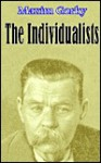 The Individualists - Maxim Gorky, A.S. Rappoport