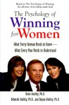 The Psychology of Winning for Women: What Every Woman Needs to Know--What Every Man Needs to Understand - Denis Waitley, Deborah Waitley, Dayna Waitley