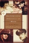 REPORTING AMERICA AT WAR {An Oral History} - Michelle Ferrari, James Tobin