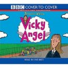 Vicky Angel (Cover to Cover) - Jacqueline Wilson