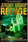 Refuge Omnibus Edition (Refuge 1-5) - Jeremy Bishop