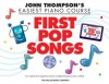 First Pop Songs: Elementary Level (John Thompson's Easiest Piano Course) - John Thompson, Carolyn Miller