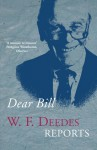 Dear Bill: A Memoir - W.F. Deedes