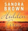 Hidden Fires - Sandra Brown