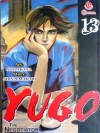 Yugo The Negotiator Vol. 13 - Shu Akana, Shinji Makari