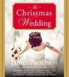 The Christmas Wedding (Audio) - James Patterson, Susan McInearny, Richard DiLallo, Kathleen McInearny