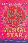 Ruby Parker: Musical Star - Rowan Coleman