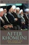 After Khomeini - Said Amir Arjomand