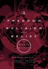 Freedom of Religion and Belief: A World Report - Kevin Boyle